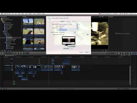 Final Cut Pro X Tutorial pt. 17 - Burning a DVD