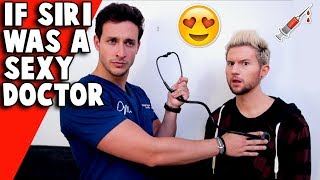 If Siri Was a SEXY DOCTOR in Real Life (ft Doctor Mike)