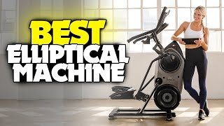 TOP 6: BEST Elliptical Machine [2021]   For Home Workouts