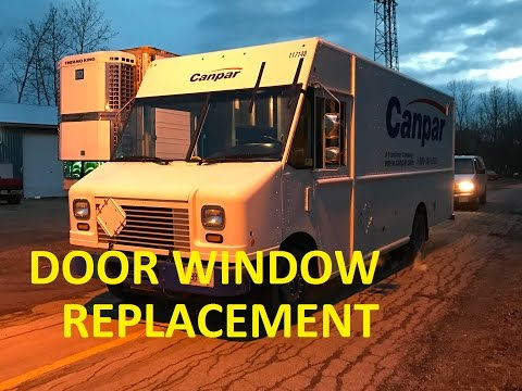 HOW TO REPLACE A DELIVERY TRUCK DOOR WINDOW!