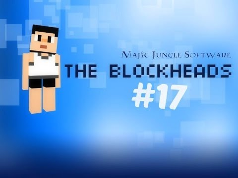The Blockheads EP17 Bad Luck