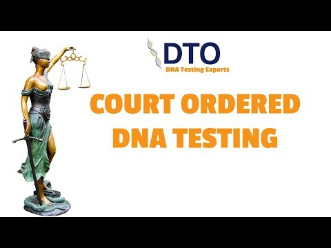 Court Ordered DNA Test | Court Order DNA Test Who Pays For It?