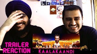 Kaalakaandi Trailer  Reaction   Saif Ali Khan   Akshat Verma