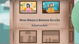 Miss Mood x Berkes Olivér - Számítok rád (Official Music Video)