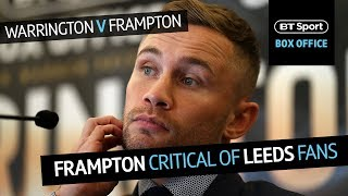 """""""The behaviour of some Leeds fans was disgraceful!"""" Carl Frampton expects a hostile crowd in Leeds"""