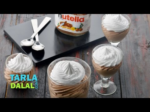 Quick Nutella Mousse, Eggless Chocolate Mousse  by Tarla Dalal