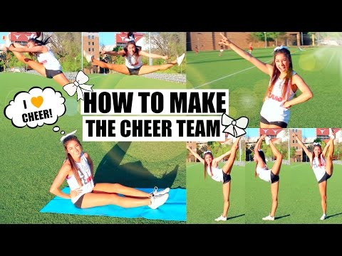 How To Make the Cheer Team - Tips & Advice!