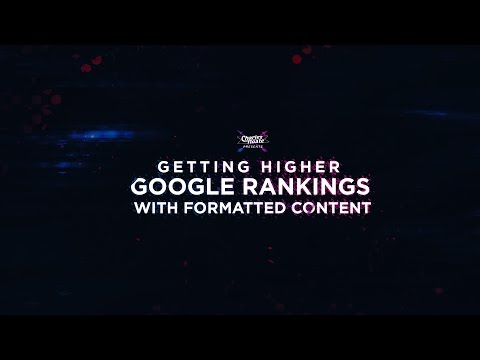 Getting Higher Google Rankings With Formatted Content   OnPage SEO Tactics in 2017