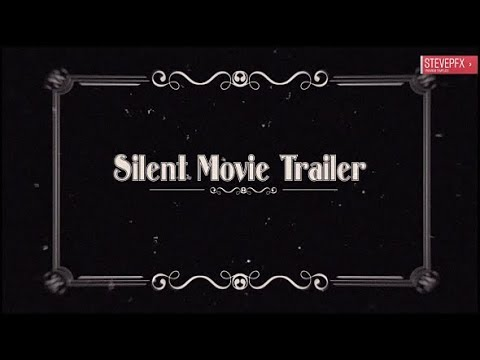 Silent Movie Trailer ( After Effects Project Files ) ★ AE Templates