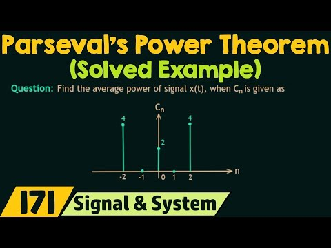 Parseval's Power Theorem (Solved Example)