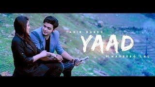 YAAD - OFFICIAL VIDEO - TAHIR SAEED FT. NASEEBO LAL (2017)