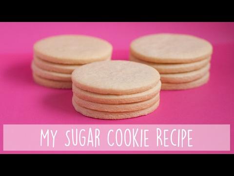 My Favourite Sugar Cookie Recipe
