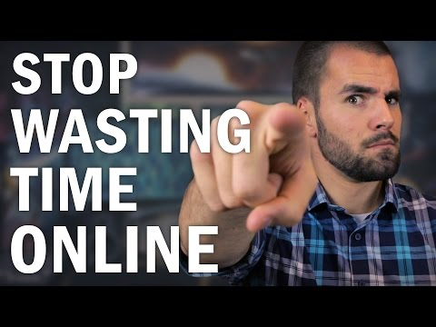 How to ACTUALLY Stop Wasting Time on the Internet