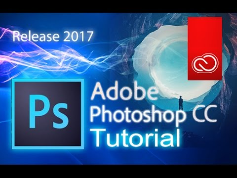 Photoshop CC 2017 - Full Tutorial for Beginners [COMPLETE]*