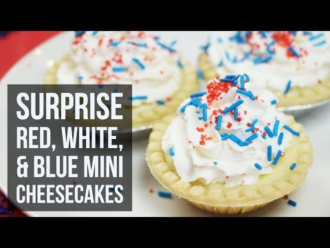 Surprise Red, White, and Blue Mini Cheesecakes | Patriotic Dessert Tart Recipe by Forkly