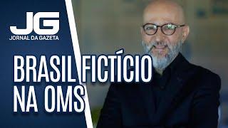 Josias de Souza / Interino da Saúde vende Brasil fictício na OMS