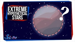 Extreme Hypothetical Stars