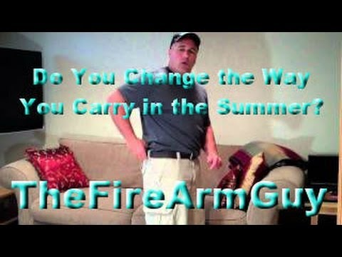 Do You Change the Way You Carry a Gun in the Summer? - TheFireArmGuy