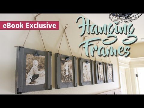 $5 Hanging Frames | LAST MINUTE GIFT IDEA | 3-Tool eBook
