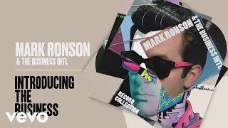 Mark Ronson, The Business Intl. - Introducing The Business (Official Audio)
