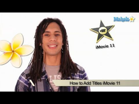 Learn iMovie 11 - How to Add Titles