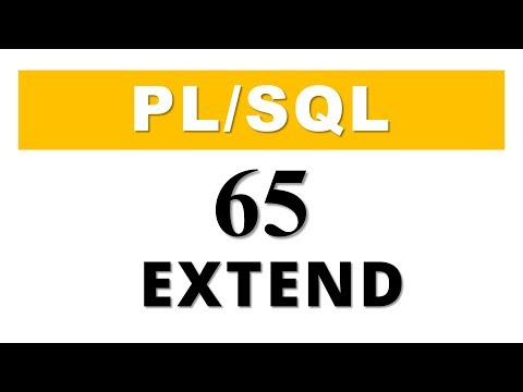PL/SQL tutorial 65: PL/SQL Collection Method EXTEND in Oracle Database