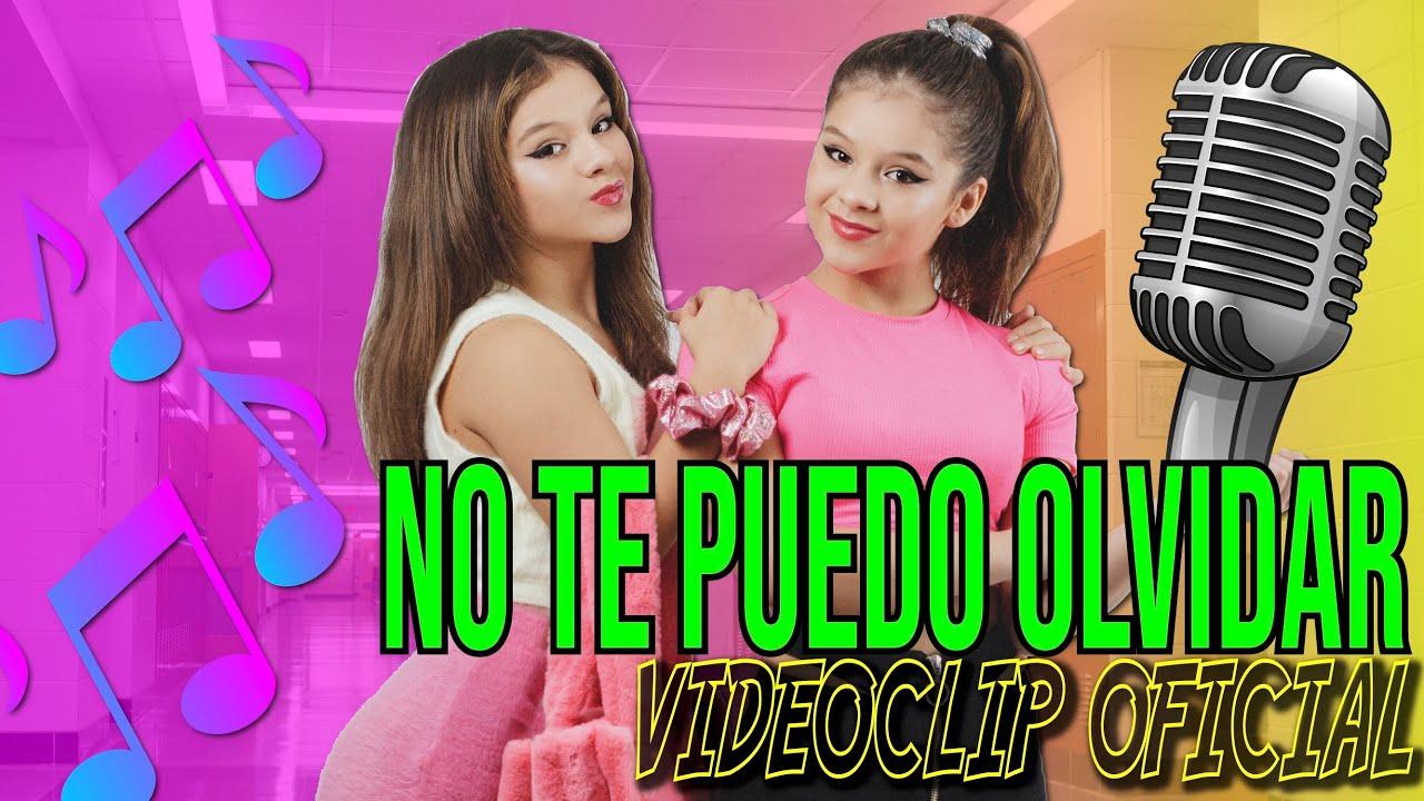 🎤 NO TE PUEDO OLVIDAR 🎶 VIDEOCLIP OFICIAL ✨NUEVA CANCIÓN de KARINA Y MARINA feat Jose Seron