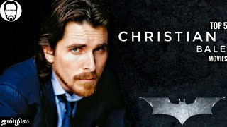 Top 5 Christian Bale Movies in Tamil Dubbed | Best Movies of Christian Bale in Tamil | Playtamildub