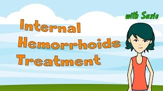 Internal Hemorrhoids Treatment How To Treat Internal Hemorrhoids