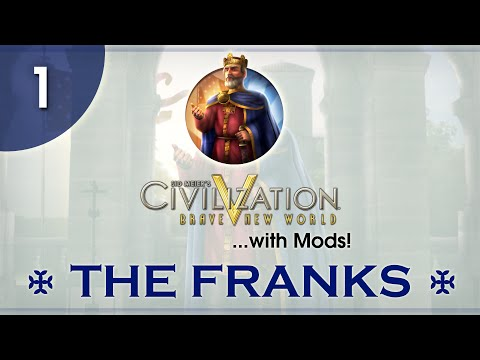 Let's Play Civ 5 (Mods) - The Franks - Episode 01