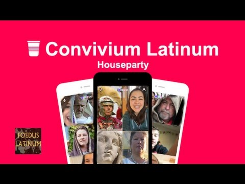 Convivium Latinum using Houseparty App for Spoken Latin