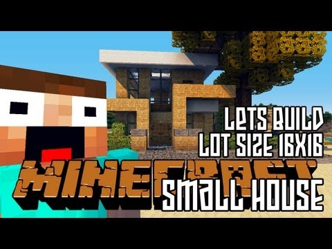 Minecraft Lets Build HD: Small House 16x16 Lot + Download