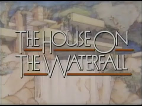 The House on the Waterfall