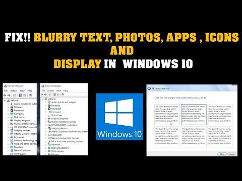 Fix Blurry Text in Windows 10