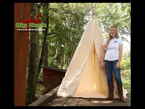 How To Make A Tipi (TEEPEE) by Big Duck Canvas