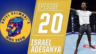 Israel Adesanya: I'll be UFC champion in the next year | Ariel Helwani's MMA Show