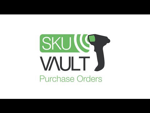 How To: Purchase Orders | SkuVault Cloud-Based Inventory and Warehouse Management Software