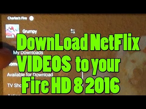 Update your NetFlix App to DownLoad Videos on your Amazon Fire HD8 Ver 2016