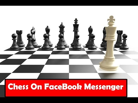 How to play Chess on Facebook Messenger (Full Guide)