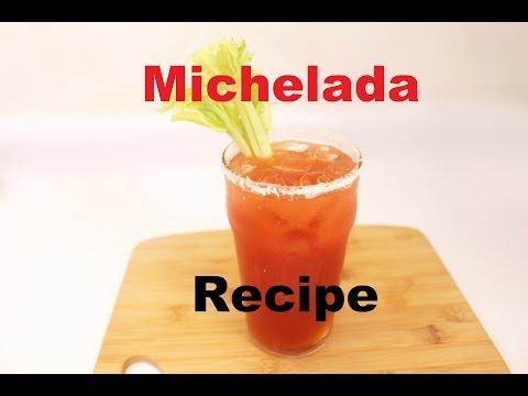 Michelada Recipe