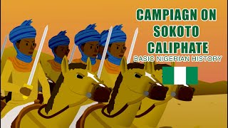 Campaign on Sokoto Caliphate Begins: BASIC NIGERIAN HISTORY #23