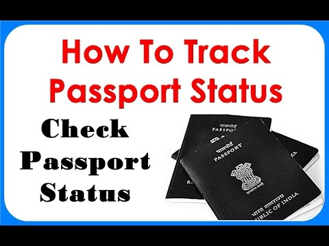 How To Track Passport Status - How To Check Your Passport Details