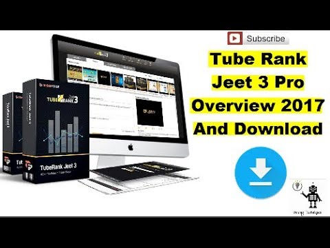 Tube Rank Jeet 3 Pro Overview - How To Free Download Tube Rank Jeet 3 Pro 2017 - Solving Techniques