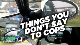 My Craziest Police Encounters