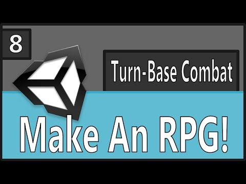 Make An RPG Episode 8: Turn-Base Combat Part 1[Unity, C#]