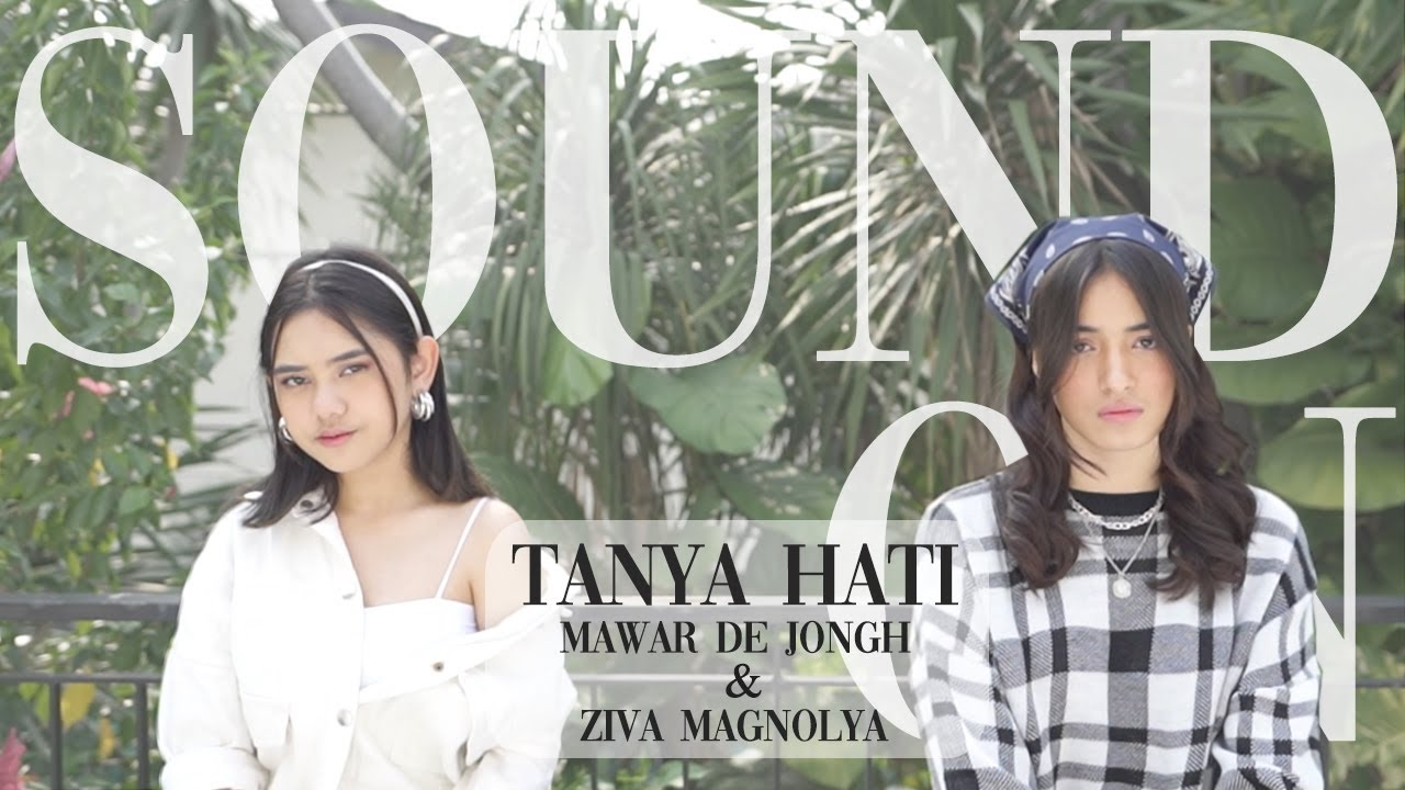 Download Mawar De Jongh - Tanya Hati | Sound On with @Ziva Magnolya MP3 Gratis