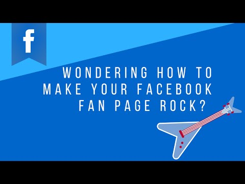 Wondering How To Make Your Facebook Fan Page Rock?