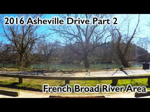 Asheville Drive 2 French Broad River and West Asheville