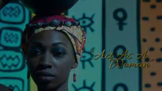 FATAU KEITA - ACT AS A WOMAN(Official Video)