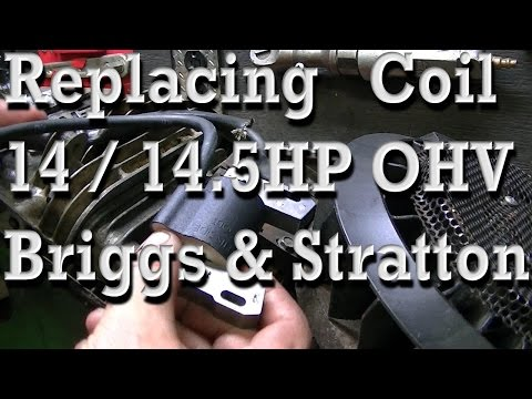 How To Replace Coil / Magneto on 14 /14.5HP OHV Briggs & Stratton /// Getting it Running again!